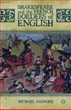 Shakespeare and the French Borders of English, Saenger, Michael, 1137327820
