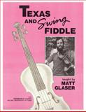Texas and Swing Fiddle, Matt Glaser, 1932537821