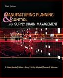 Manufacturing Planning and Control for Supply Chain Management, Jacobs, F. Robert and Vollmann, Thomas, 0073377821