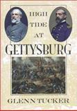 High Tide at Gettysburg, Glenn Tucker, 0914427822