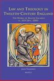 Law and Theology in Twelfth Century England the Works of Master Vacarius (C 1115/20 - C. 1200), Taliadoros, Jason, 250351782X