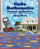 Finite Mathematics : Practical Applications, Johnson, Steve, 0534947824
