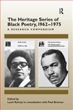 The Heritage Series of Black Poetry, 1962-1975 : A Research Compendium, , 0754657825