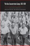 The Nazi Concentration Camps, 1933-1939 : A Documentary History, , 0803227825
