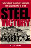 Steel Victory, Harry E. Yeide, 0891417826