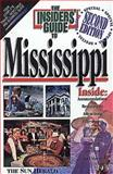 The Insiders' Guide to Mississippi, Sylvia Higginbotham and Lisa Monti, 0912367822