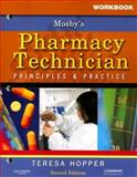 Pharmacy Technician : Principles and Practice, Hopper, Teresa and Snipe, Karen, 1416037829