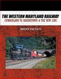 The Western Maryland Railway, Brian Paulus, 1452057826