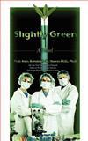 Slightly Green, Randolph M. Howes, 1475207824