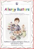 Allergy Busters, Kathleen A. Chara and Paul J. Chara, 1843107821