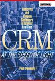 CRM at the Speed of Light : How the Web Redefines Customer Relationship Management, Greenberg, Paul, 0072127821