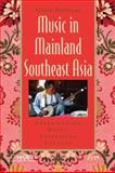 Music in Mainland Southeast Asia : Experiencing Music, Expressing Culture, Douglas, Gavin, 0195367820