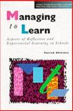 Managing to Learn, Whitaker, Patrick, 0304327824