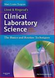 Linne and Ringsrud's Clinical Laboratory Science 6th Edition