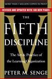 The Fifth Discipline, Peter M. Senge, 0385517823