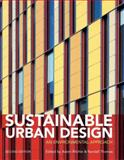 Sustainable Urban Design : An Environmental Approach, , 0415447828