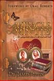 A Miracle a Minute, James Pippin, 0884197824
