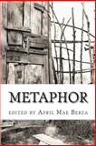 Metaphor, April Mae Berza, 1495927822