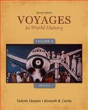 Voyages in World History - Since 1500, Hansen, Valerie and Curtis, Ken, 1133607837
