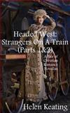 Headed West, Helen Keating, 1493527835