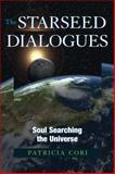 The Starseed Dialogues, Patricia Cori, 1556437838