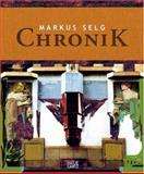 Chronik, Markus Selg, 3775717838