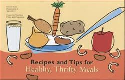 Recipes and Tips for Healthy, Thrifty Meals, , 0160427835