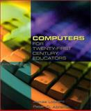 Computers for Twenty-First Century Educators, Lockard, James and Abrams, Peter D., 0321037839