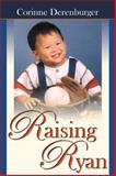 Raising Ryan, Derenburger, Corinne, 0741417839