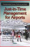 Just-in-Time Management for Airports, Pheng, Low Sui and Arain, Faisal Manzoor, 1617287830