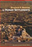 Structure and Meaning in Human Settlements, , 1931707839