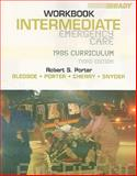 Student Workbook for Intermediate Emergency Care : 1985 Curriculum, Bledsoe and Porter, Robert S., 0135147832