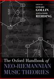 The Oxford Handbook of Neo-Riemannian Music Theories, , 0199367833