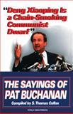 Deng Xiaoping Is a Chain-Smoking Communist Dwarf, Patrick J. Buchanan and S. Thomas Colfax, 0345407830