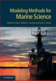 Modeling Methods for Marine Science, Glover, David M. and Jenkins, William J., 0521867835