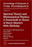 Spectral Theory and Mathematical Physics : A Festschrift in Honor of Barry Simon's 60th Birthday, , 0821837834