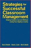 Strategies for Successful Classroom Management : Helping Students Succeed Without Losing Your Dignity or Sanity, Curwin, Richard L. and Mendler, Allen N., 1412937833