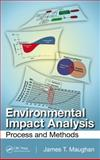 Methods in Environmental Impact Analysis and Assessment, James T. Maughan, 146656783X