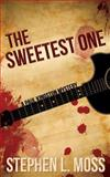 The Sweetest One, Stephen Moss, 1494357836