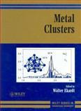 Metal Clusters, Ekardt, Walter, 0471987832