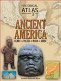 Historical Atlas of Ancient America, Hunt, Norman B., 0816047839
