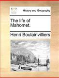 The Life of Mahomet, Henri Boulainvilliers, 1170377831