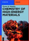 Chemistry of High-Energy Materials, Thomas, Klapötke, 3110227835