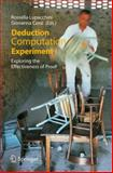 Deduction, Computation, Experiment : Exploring the Effectiveness of Proof, Lupacchini, Rossella, 8847007836