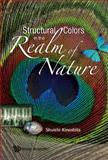 Structural Colors in the Realm of Nature, Kinoshita, 9812707832