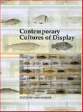 Contemporary Cultures of Display, , 0300077831