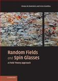 Random Fields and Spin Glasses : A Field Theory Approach, De Dominicis, Cirano and Giardina, Irene, 0521847834