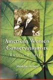 American Women Conservationists, Madelyn Holmes, 0786417838