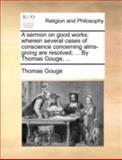 A Sermon on Good Works, Thomas Gouge, 114073783X