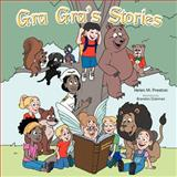 Gra Gra's Stories, Helen M. Preston, 1477297839